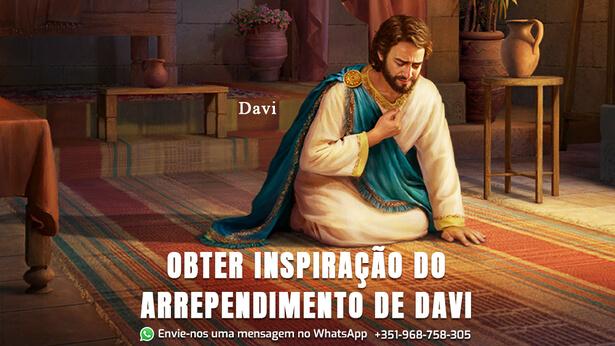 Por que o rei Davi era um homem segundo o coração de Deus?